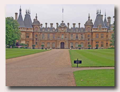 Sumptuous Waddesdon manor, Ancestral home of the Rothchildes ...Click to Download...